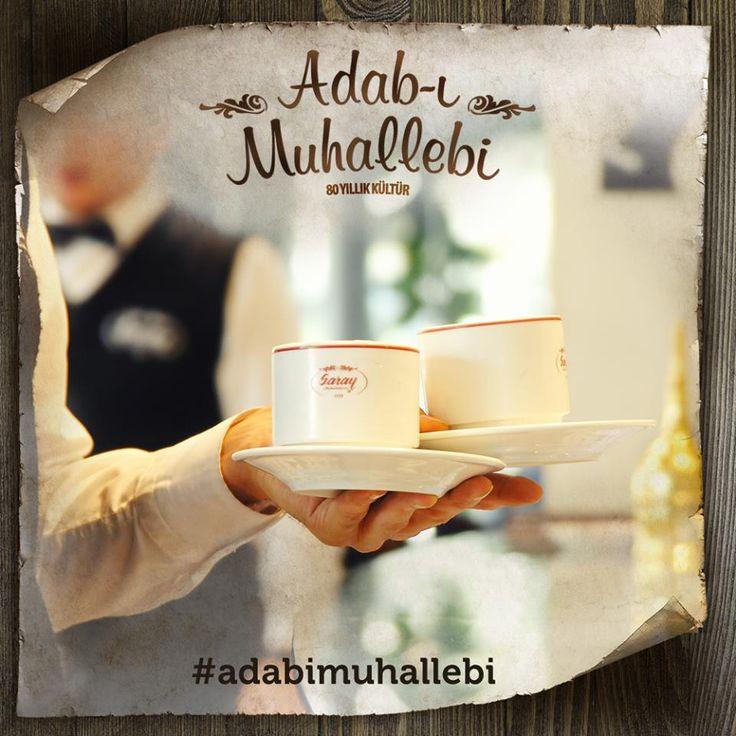 Adab-ı Muhallebi; geleneklerine bağlı kalarak, hep daha iyi hizmeti sunmak için çalışmaktır.