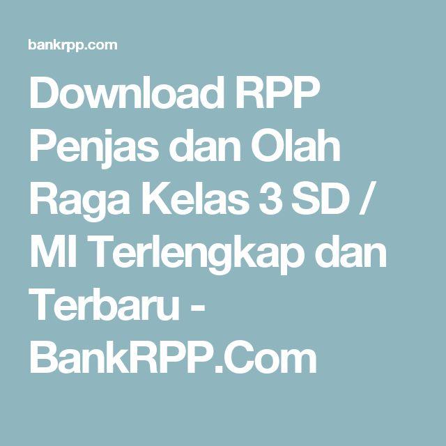 Download RPP Penjas dan Olah Raga Kelas 3 SD / MI Terlengkap dan Terbaru - BankRPP.Com