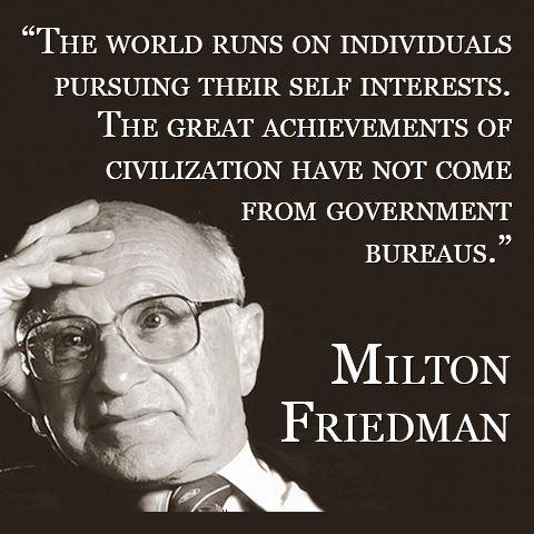Good Ole Friedman...Liberals lost interest at Individuals Pursuing