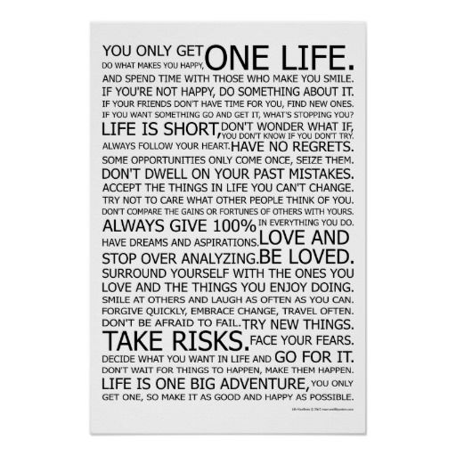 You only get one life. Do what makes you happy. | Words ...