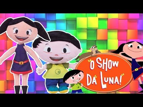 O Show da Luna! Boneca Luna e Jupiter de Pelucia com Musica Brinquedo Luna em Portugues - Turma kids - YouTube
