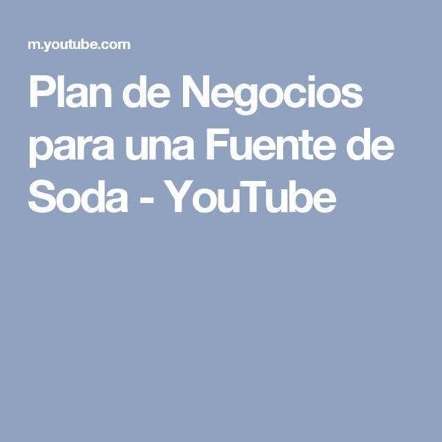 Plan de Negocios para una Fuente de Soda - YouTube