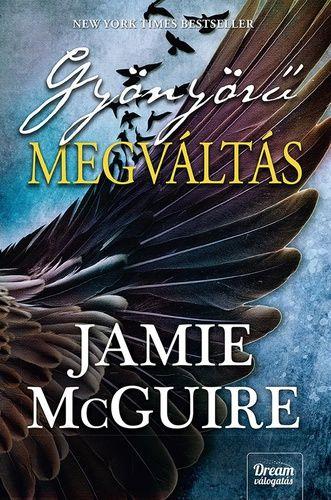 Gyönyörű megváltás · Jamie McGuire · Könyv · Moly