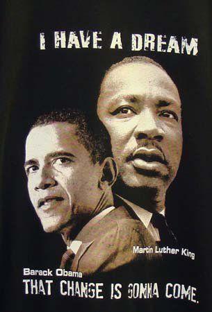 I have a DREAM - Dr. Martin Luther King, Jr. & President Barack Obama