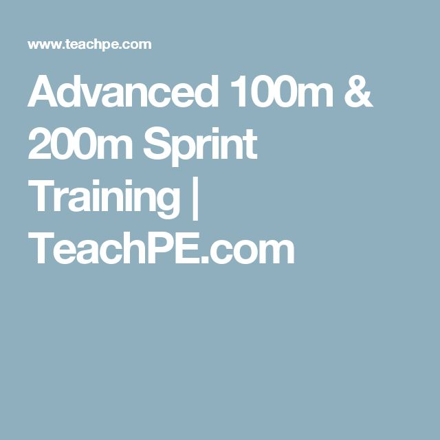 Advanced 100m & 200m Sprint Training | TeachPE.com