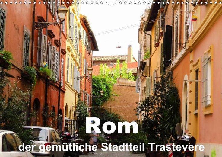 http://www.calvendo.de/galerie/rom-der-gemuetliche-stadtteil-trastevere/?s=Brigitte%20D%C3%BCrr&type=0&format=0&lang=1&kdgrp=0&cat=0&