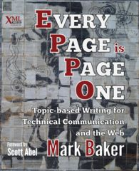 Reference vs. Learning in a Bottom-up Information Architecture  Every Page is Page One: Topic-based Writing for Technical Communication and the Web