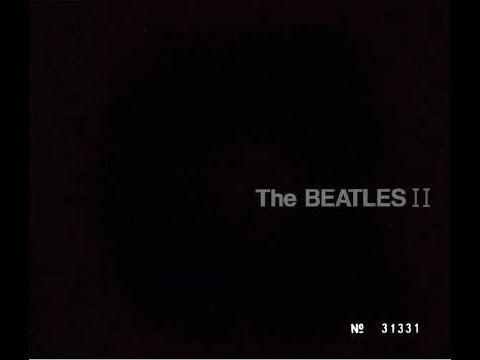 ▶ The Beatles II Black Album - YouTube