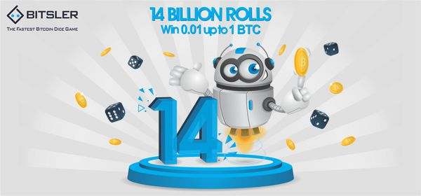 14 Billionth roll promotion - roll the winning bet and win up to Ƀ1 !