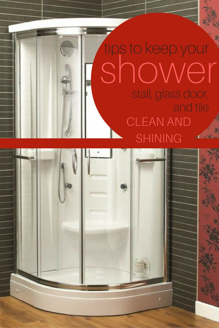 Here Are Some Tips To Keep Your Shower Stall, Glass Shower Door, And Shower