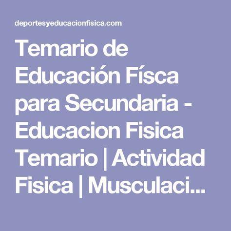 Temario de Educación Físca para Secundaria - Educacion Fisica Temario | Actividad Fisica | Musculacion y Rutinas | Deportes