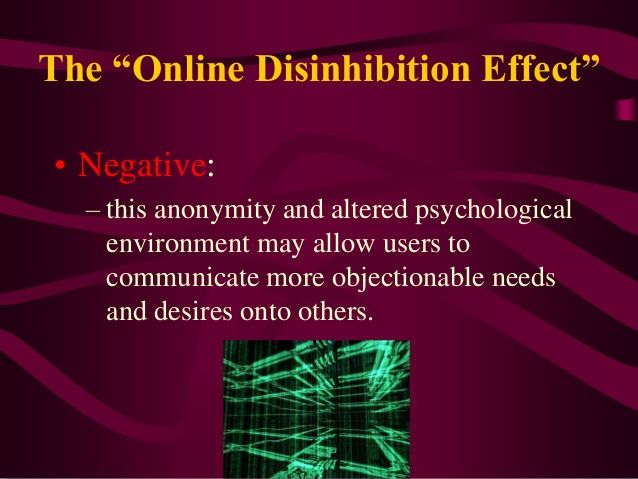 Online Disinhibition Effect: This form of behaviour results in people feeling less inhibited which in turn results in antisocial and disruptive behaviour (Digital Citizenship Module Manual, 2016: 144).