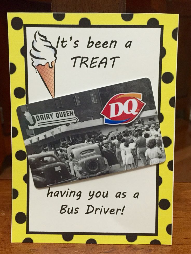 Bus Driver end of the school year gift.