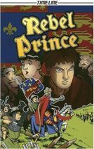 Rebel Prince, written By Glen Downey, illustrated by David Okum