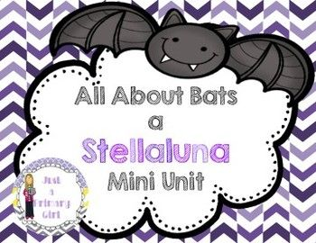 Bat and Birds Unit Stellaluna 27 pages - comparing bats and birds with lesson plans and books to use