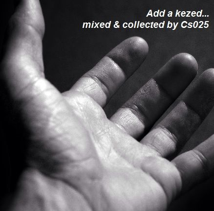 Add a kezed... http://www.mixcloud.com/cs025/add-a-kezed/