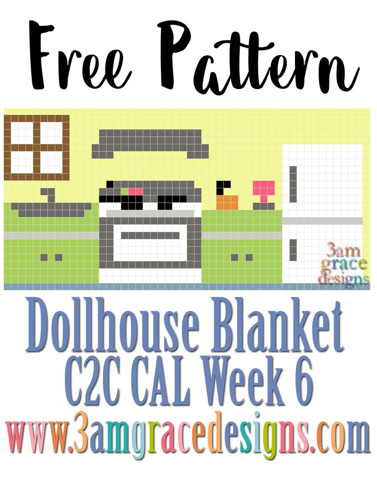 DOLLHOUSE BLANKET C2C CAL – WEEK 6
