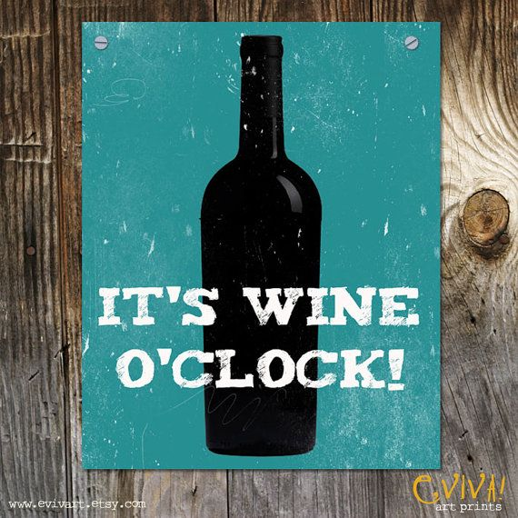 It's Wine O'Clock Art Print Teal Blue  Funny Sayings by evivart, $15.00