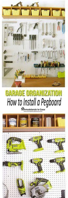 Remodelando la Casa: Garage Organization - How to Install a Pegboard