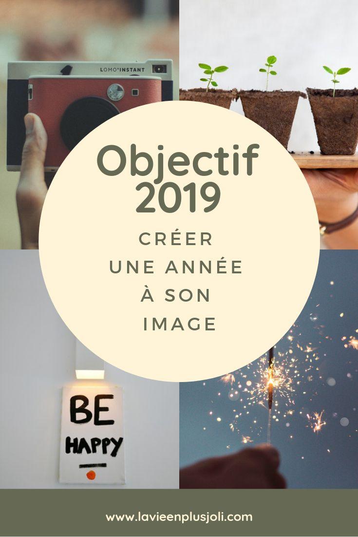 Objectif 2019 : créer une année à son image
