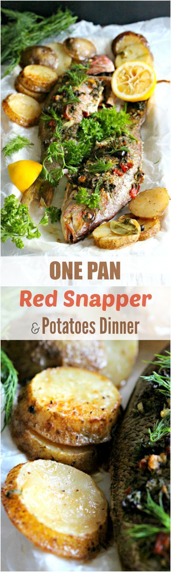 One Pan Dinner: Whole Roasted Red Snapper with Potatoes - Peas and Peonies