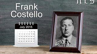 Frank Costello Prime Minister of the Mafia