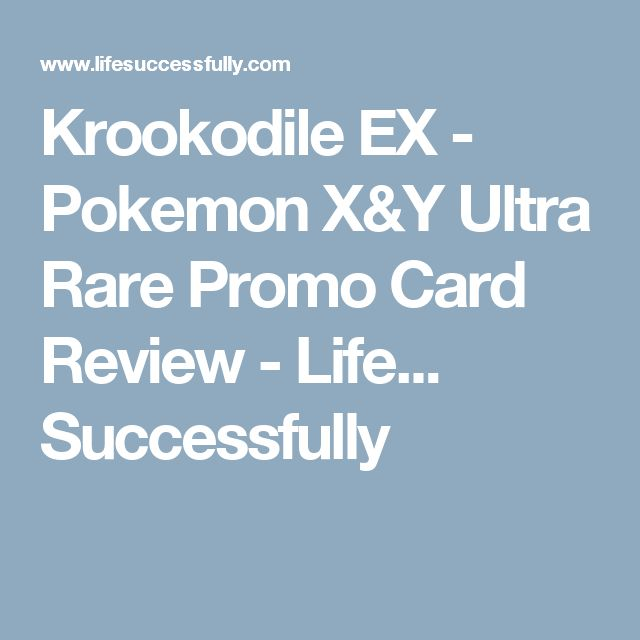 Krookodile EX - Pokemon X&Y Ultra Rare Promo Card Review - Life... Successfully