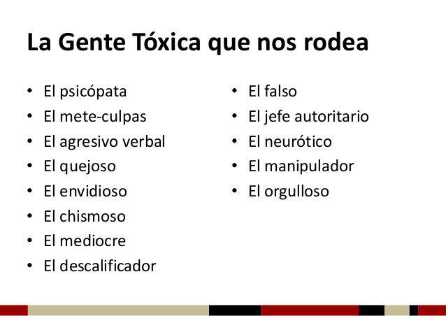 ... La gente tóxica que nos rodea. http://manuelgross.bligoo.com/20120909-gente-toxica-la-manipulacion-y-14-tacticas-de-las-personas-manipuladoras