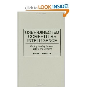One of the first books in CI from a user's perspective, rather than a supplier by Walter Barndt.