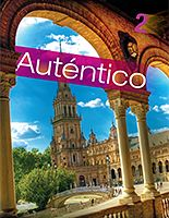 Pearsonschool com: Auténtico Level 2 Spanish Program Components