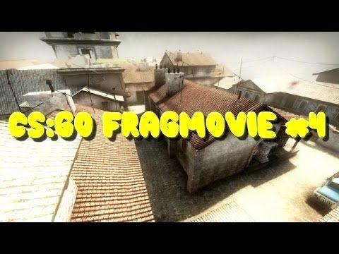 CS:GO FRAG MOVIE #4