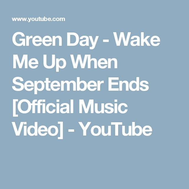 Green Day - Wake Me Up When September Ends [Official Music Video] - YouTube