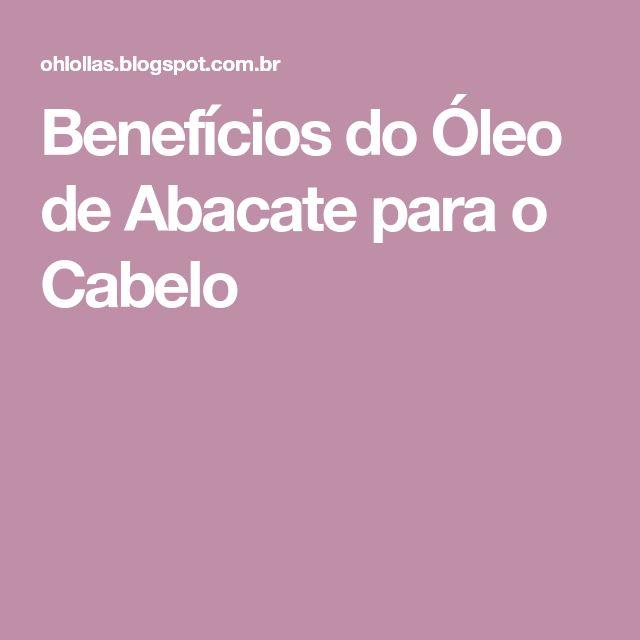 Benefícios do Óleo de Abacate para o Cabelo
