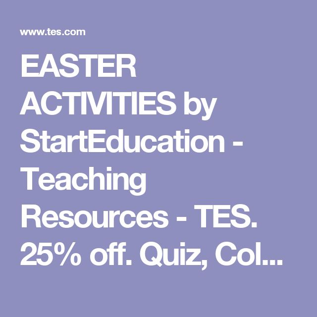 EASTER ACTIVITIES by StartEducation - Teaching Resources - TES. 25% off. Quiz, Colouring, word searches, mazes and more. Why not give your students an end of term treat?