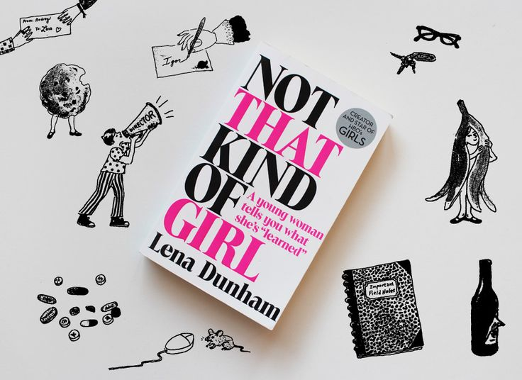 """Not That Kind Of Girl"" – Lena Dunham ♥︎♥︎♥︎♡♡ // heartcover.eu · Julias Bücherblog"