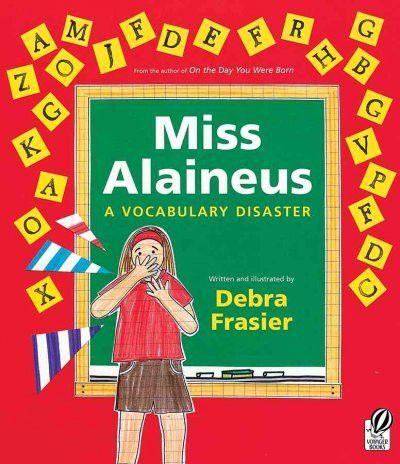 Miss Alaineus: A Vocabulary Disaster