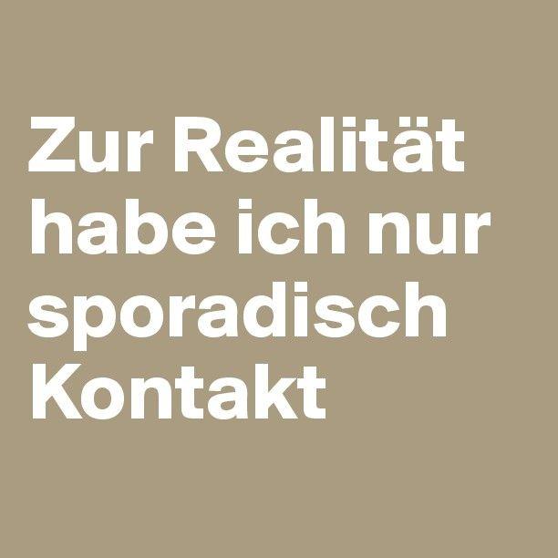 #Boldomatic #Sprüche #Quotes #Realität