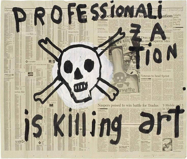 Professionalization is killing art2008, Anne Costs, Activities Graphics, The Artists, Anne Costel, Kill Art, Graphics Design, Art Posters, Anne Elie Costs