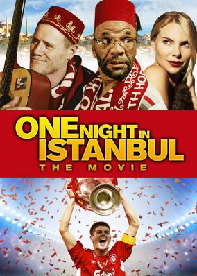 One Night in Istanbul (2014) - Desperate to get to Turkey to watch a big soccer match, two cabbies ask a loan shark for a cash advance. Once in Istanbul, things get even more dodgy.