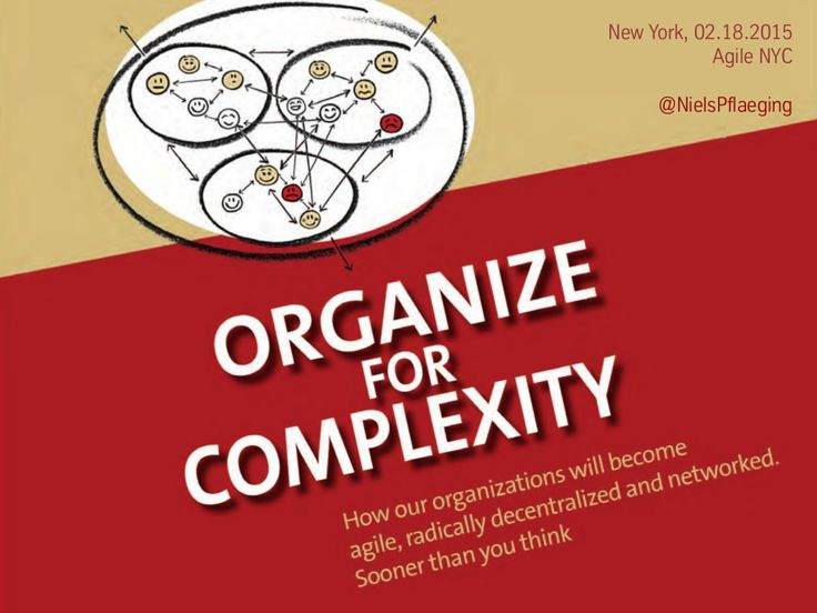 Organize for Complexity - Impulse session for Agile NYC (New York/USA) by Niels Pflaeging via slideshare #systemsthinking #systems
