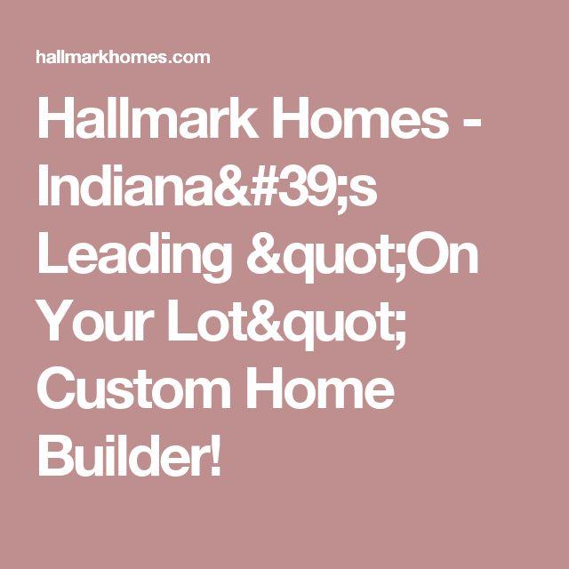17 Ideas About Hallmark Homes On Pinterest 4 Bedroom