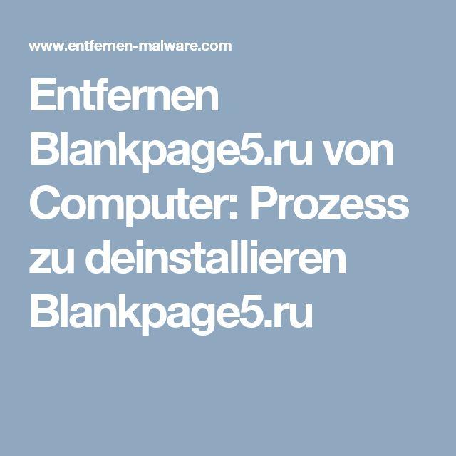 Entfernen Blankpage5.ru von Computer: Prozess zu deinstallieren Blankpage5.ru