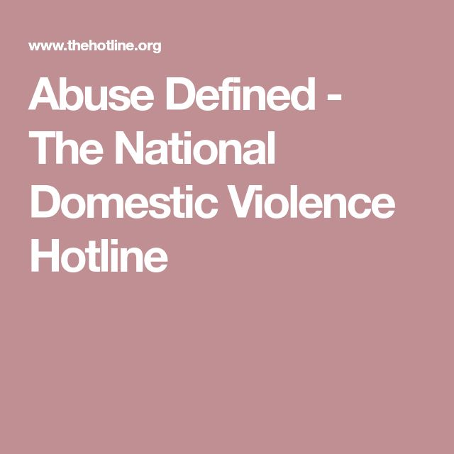 Abuse Defined - The National Domestic Violence Hotline