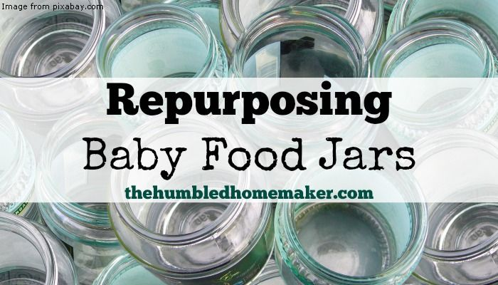 Repurposing Baby Food Jars {The First Years: Starting Solids} - The Humbled Homemaker