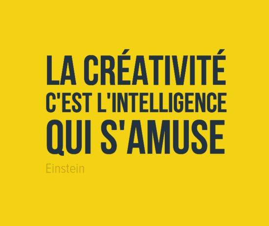 """""""La créativité c'est l'intelligence qui s'amuse"""" Albert Einstein #inspiration #créativité #citation"""