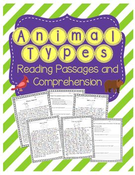 This is a pack containing six different reading comprehension passages about different types of animals. Each animal passage has a corresponding comprehension sheet with true/false and short answer questions. The animal types include: mammals, birds, reptiles, amphibians, fish, and insects. There is also a matching worksheet at the end that asks students to match a characteristic with the correct animal group.