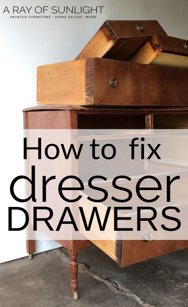 How To Fix Old Dresser Drawers That Stick Old Dresser Drawers Dresser Drawer Slides Dresser Drawers
