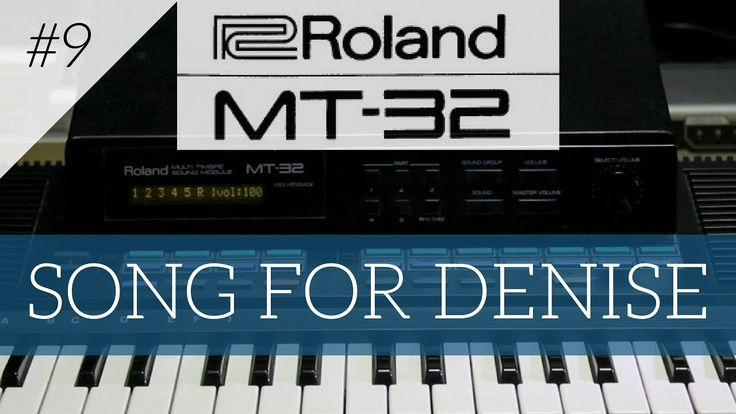 Roland MT-32 plays Piano Fantasia -  Song For Denise | MT-32 series #9