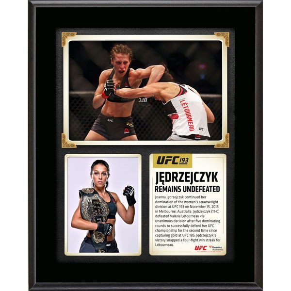 Joanna Jedrzejczyk Ultimate Fighting Championship Fanatics Authentic 10.5'' x 13'' UFC 193 And Still Women's Strawweight Champion Sublimated Plaque - $29.99