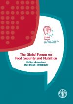 The Global Forum on Food Security and Nutrition - Online discussions that make a difference | Global Forum on Food Security and Nutrition (FSN Forum)